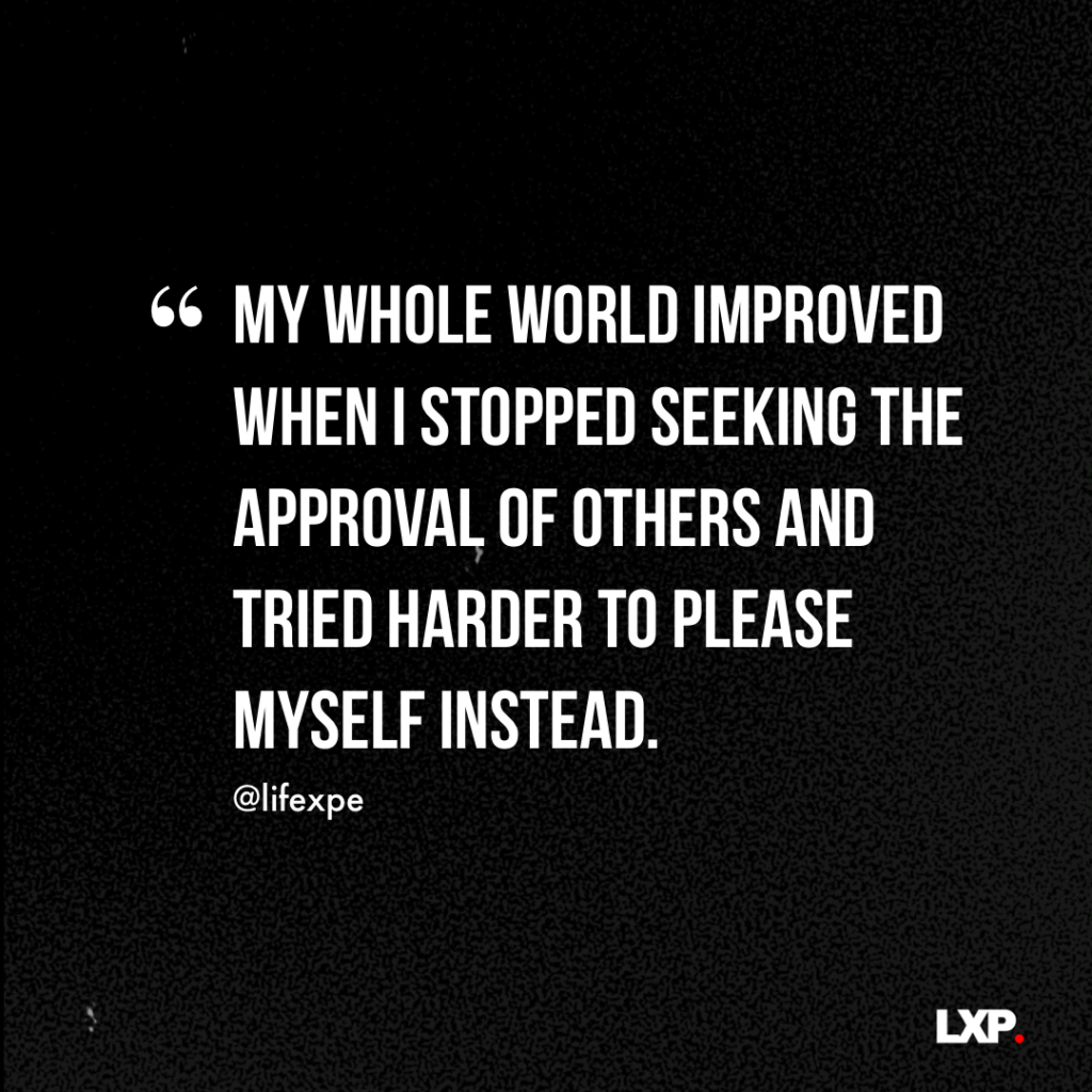 Stop Constantly Seeking Approval Of Others